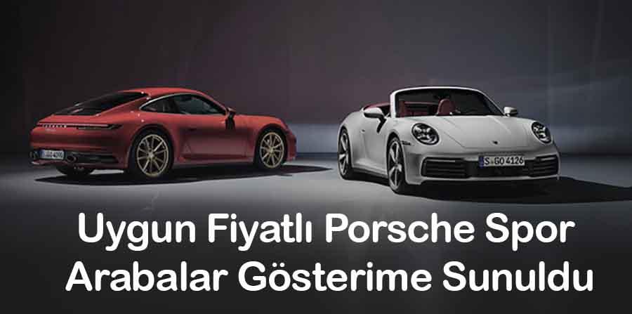 Uygun Fiyatlı Porsche Spor  Arabalar Gösterime Sunuldu