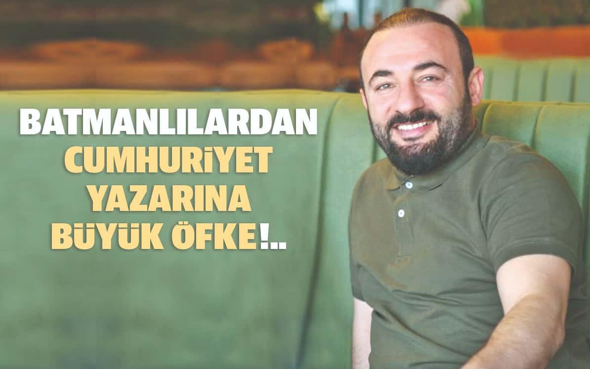 BATMANLILARDAN CUMHURİYET GAZETESİ VE IŞIL ÖZGENTÜRK'E BÜYÜK ÖFKE