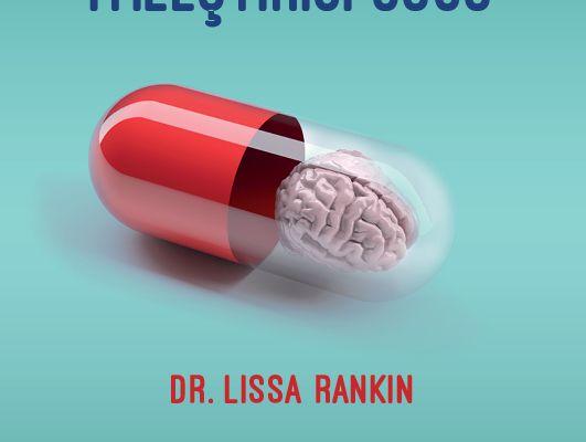 Dr. Lissa Rankin'den kendimizi tanıma rehberi: zihnin iyileştirici gücü
