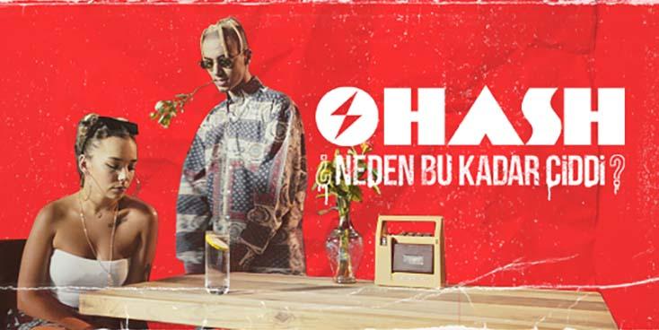 Ohash, yeni şarkısı 'Neden Bu Kadar Ciddi?' ile dinleyicilerin karşısına çıkıyor!
