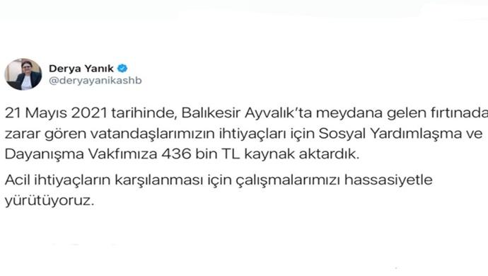 """Bakan Yanık: """"Ayvalık'taki fırtınadan zarar gören vatandaşlarımız için SYDV'lere 436 bin lira kaynak aktardık"""""""
